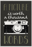A Picture Is Worth a Thousand Words Poster Print