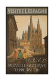 Visit Spain, Burgos, Marvelous Gothic Land of El Cid Giclee Print
