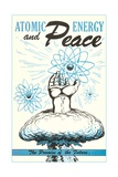 Atomic Energy and Peace Poster Giclee Print