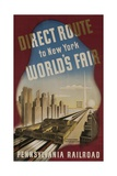 Pennsylvania Railroad Travel Poster, Direct Route to New York World's Fair Giclee Print