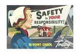 Safety Is Your Responsibility Giclee Print