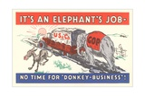 It's an Elephant's Job Political Cartoon Giclee Print
