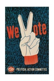 We Vote, Glove with V Sign Poster Giclee Print