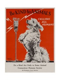 Be Kind to Animals, Calling All Humans, Humane Society Poster Giclee Print