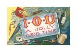 Iou a Jolly Good Time Giclee Print