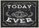 Best Day Ever Inspirational Chalkboard Look Wall Plaque Wood Sign