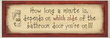 How Long a Minute Is…Long Bath Wall Plaque Wood Sign