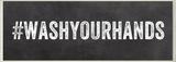 WASHYOURHANDS Hashtag Bath Wall Plaque Wood Sign