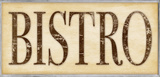 Bistro Skinny Wall Plaque Wood Sign