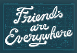 Friends Are Everywhere Poster Serigraph by  Satchel & Sage