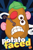 Mr Potato Head- Potato Faced Posters