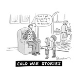 Cold War Stories - New Yorker Cartoon Premium Giclee Print by Danny Shanahan
