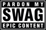 Pardon My Swag Posters
