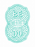 Venn by Pen: Be, Do, Breathe Poster Poster by  Satchel & Sage
