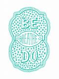 Venn by Pen: Be, Do, Breathe Poster Poster by  Satchel & Sage