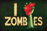 I Heart Zombies Prints