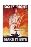 Do it Right, Make it Bite Poster Giclee Print by Cecil Calvert Beall