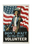 Don't Wait for the Draft, Volunteer Recruitment Poster Giclee Print