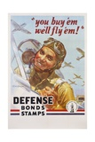 You Buy 'Em We'll Fly 'Em! Poster Giclee Print by J. Walter Wilkinson and Walter G. Wilkinson