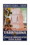 Tarragona - Ciudad De Monumentos Romanos Poster Giclee Print