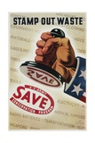 Save, Stamp Out Waste Poster Giclee Print by Henry Stahlhat