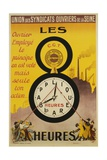 Les 8 Heures Work Incentive Poster Giclee Print by  Doumenq