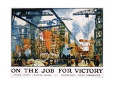 On the Job for Victory Poster Stampa giclée di Jonas Lie