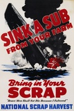 Sink a Sub from Your Farm - Bring in Your Scrap Poster - Fotografik Baskı