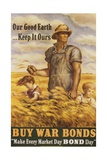 Our Good Earth...Keep it Ours War Bonds Poster Giclee Print by John Steuart Curry