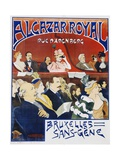 Alcazar Royal and Bruxelles Sans-Gene Poster Giclee Print by Adolphe Crespin and Edouard Duyck