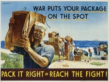Pack it Right to Reach the Fight! Poster Photographic Print by John Falter