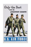 Only the Best Can Be Aviation Cadets Recruitment Poster Giclee Print
