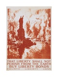 That Liberty Shall Not Perish from the Earth - Buy Liberty Bonds Poster Giclee Print by Joseph Pennell