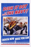 Dish it Out with the Navy! Poster Photographic Print by McClelland Barclay