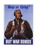 Keep Us Flying! Buy War Bonds Tuskeegee Airmen Poster Giclee Print