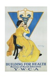 Building for Health, Y.W.C.A. Poster Giclee Print by Marie Danforth Page