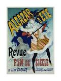 Alcazar D'Ete - Revue Fin De Siecle Cabaret Poster Giclee Print by Jules Chéret