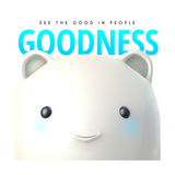 Goodness Do Good Posters