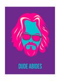 Dude Abides Purple Poster Kunstdruck von Anna Malkin