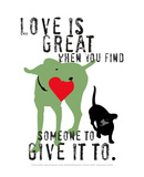 Love Is Great Print by Ginger Oliphant