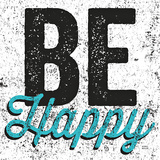 Be Happy Prints by Michael Mullan