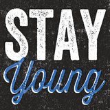 Stay Young Affiche par Michael Mullan