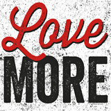 Love More Poster by Michael Mullan