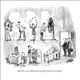 """And this is our department of experimental accounting."" - New Yorker Cartoon Stretched Canvas Print by Robert Weber"