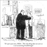 """It's up to you now, Miller. The only thing that can save us is an account…"" - New Yorker Cartoon Stretched Canvas Print by Robert Weber"