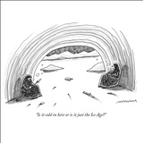 """Is it cold in here or is it just the Ice Age?"" - New Yorker Cartoon Stretched Canvas Print by Mick Stevens"