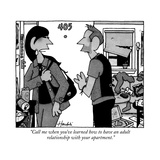 """""""Call me when you've learned how to have an adult relationship with your a…"""" - New Yorker Cartoon Premium Giclee Print by William Haefeli"""