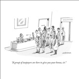 """A group of taxpayers are here to give you your bonus, sir."" - New Yorker Cartoon Stretched Canvas Print by Mick Stevens"