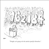 """Tonight, we're going to let the statistics speak for themselves."" - New Yorker Cartoon Stretched Canvas Print by Edward Koren"