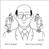 """Run it by legal.""    ""Run it by accounting."" - New Yorker Cartoon Stretched Canvas Print by Alex Gregory"